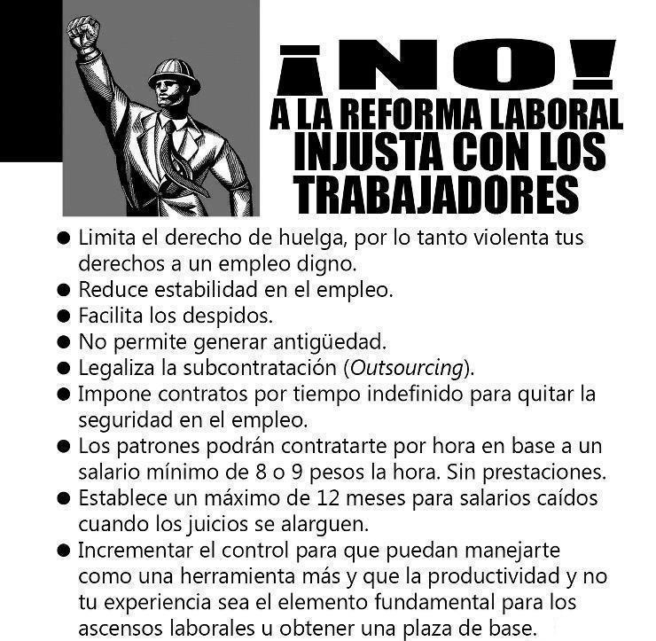 """Reforma Laboral En México..""""retrógrada y ultra patron"""