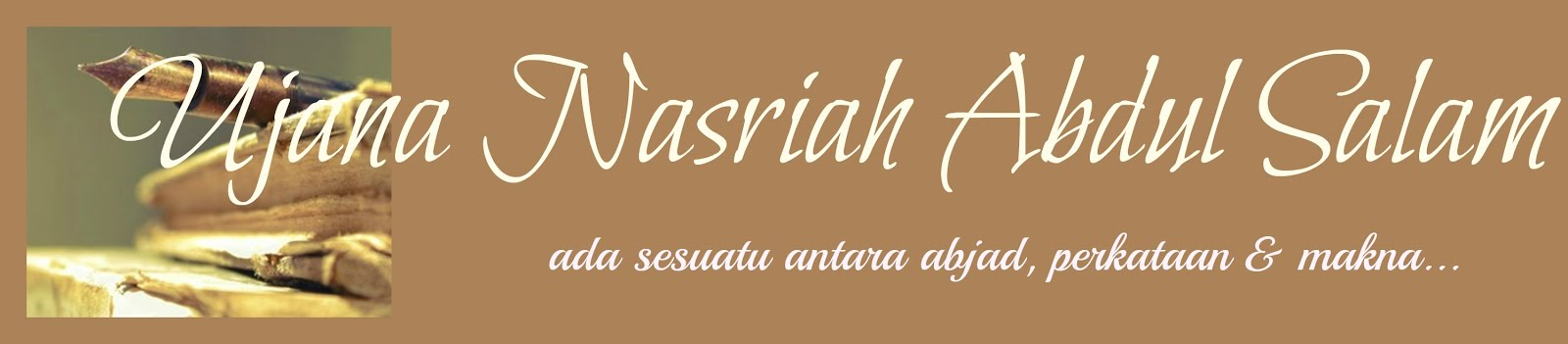 UJANA NASRIAH ABDUL SALAM
