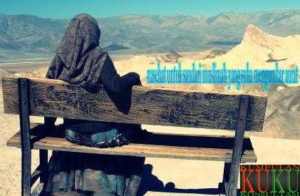 nasehat untuk saudari muslimah yang suka mengumbar aurat