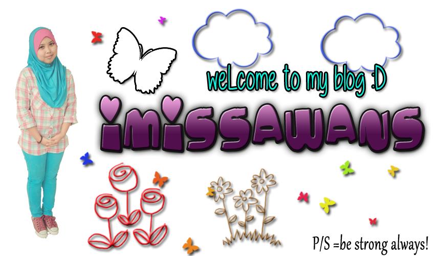 (^_^)~imisSaWaN~(^_^)