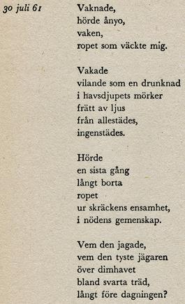 Text skriven 30 juli 1961, från boken Vägmärken.