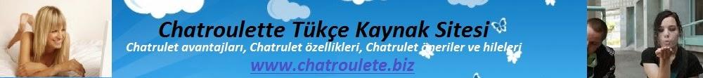 Chatroulete Kameralı Sohbet | Chatroulette Türkçe | Chatrulet Kızları