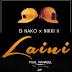 New AUDIO | G Nako & Nikki wa 2 - Laini | Download/Listen