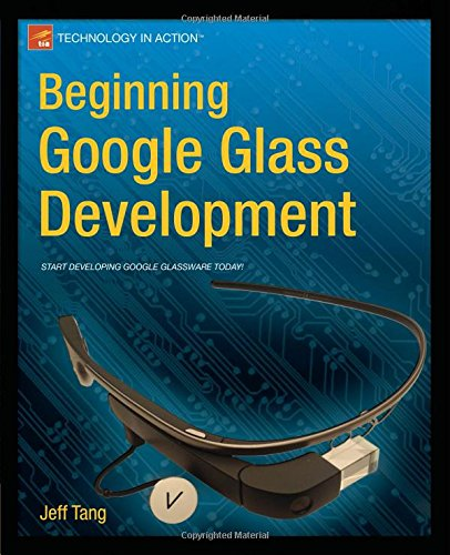Beginning Google Drinking Glass Development