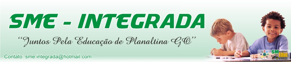 SME -INTEGRADA PLANALTINA GOIÁS