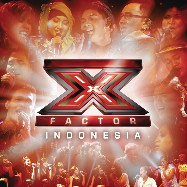 Various Artists - X Factor Indonesia (Full Album 2013)