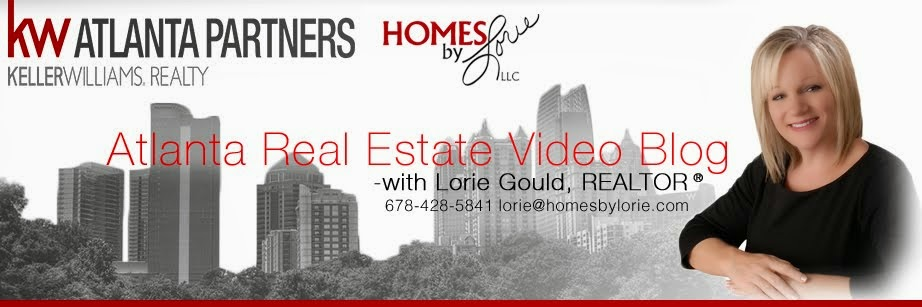 Atlanta, GA Real Estate Video Blog with Lorie Gould