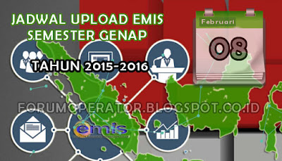 Jadwal Upload EMIS Semester Genap Tahun 2015-2016
