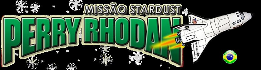 Perry Rhodan - Missão Stardust