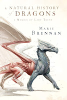 a natural history of dragons by marie brennan book cover