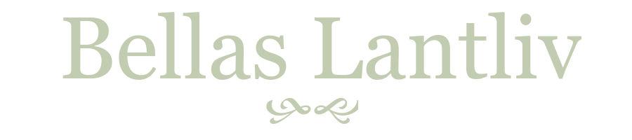 Bellas Lantliv