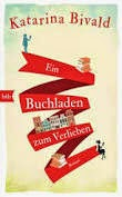 http://www.amazon.de/Ein-Buchladen-zum-Verlieben-Roman/dp/3442754569/ref=sr_1_1_bnp_1_har?ie=UTF8&qid=1406124349&sr=8-1&keywords=ein+buchladen+zum+verlieben