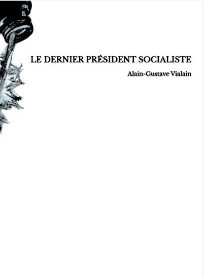 Le dernier président sociliste