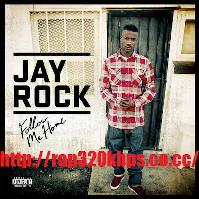 Albums 2011 rap 320 kbps albums original cd rip itunes digital jay rock follow me home 2011 itunes digital copy malvernweather Image collections