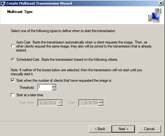 Create Multicast Transmission Wizard