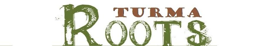 Turma Roots