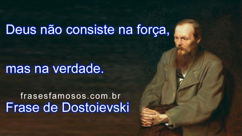 Frases De Dostoievski Sobre Deus Frases Famosas