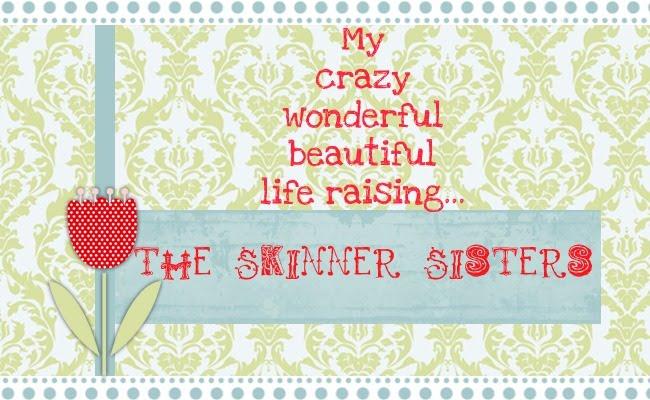 The Skinner Sisters