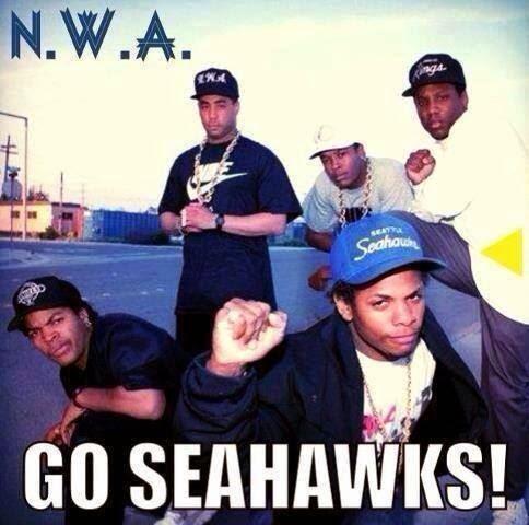 N. W. A. Go Seahawks!