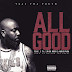 "Audio:  Trae Tha Truth ft Rick Ross, T.I., & Audio Push ""All Good"""