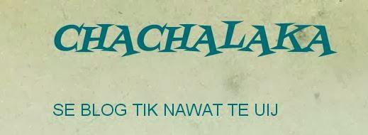 CHACHALAKA