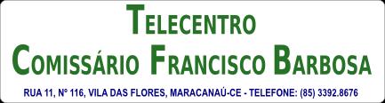 Telecentro Comissário Francisco Barbosa