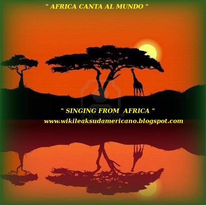 AFRICA le CANTA AL MUNDO