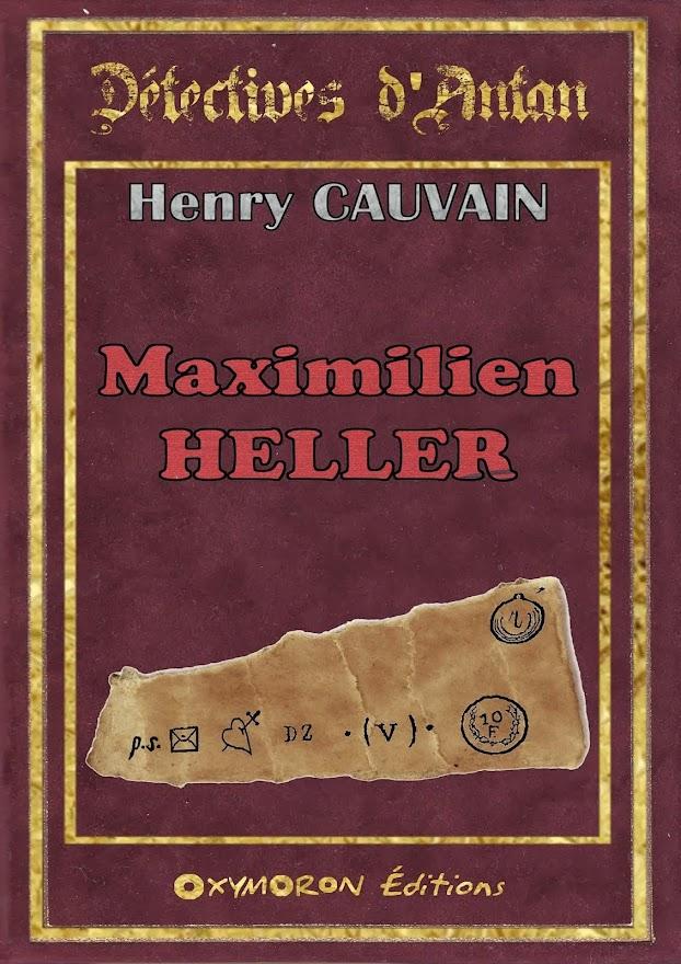 MAXIMILIEN HELLER - numérique - CAUVAIN Henry