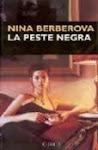 LA PESTE NEGRA. Nina Berberova