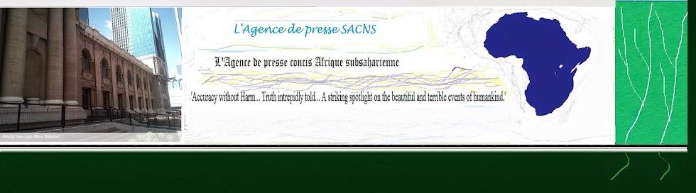 L'Agence de presse SACNS!