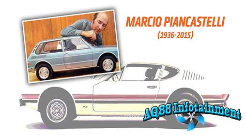 Tidak banyak yang tahu saat orang menyebutkan nama Marcio Piancastelli. Tak ada yang menyangka bahwa dia adalah salah satu desainer mobil VW yang sukses dengan VW Brasilea dan SP-2. Sayangnya, Piancastelli baru saja meninggal di usia 79 tahun pada 18 Juni 2015.