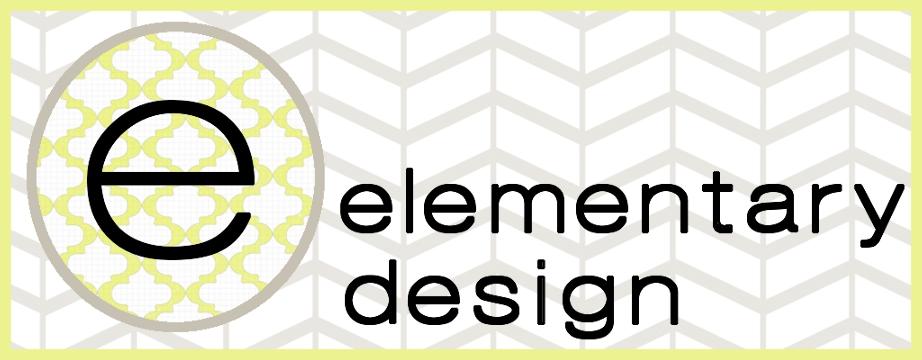 Elementary Design