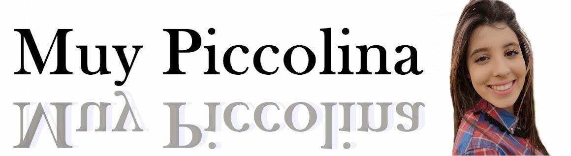 Muy Piccolina