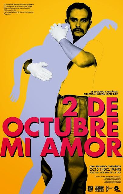 """Temporada de la obra """"2 de Octubre mi amor"""" en el CCU Tlatelolco"""