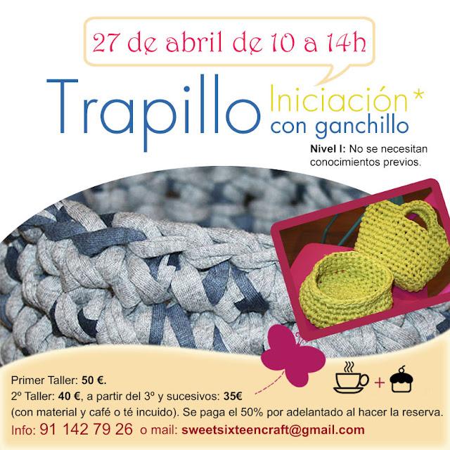 Taller monográfico Iniciación al Trapillo en Sweet sixteen craft store Madrid