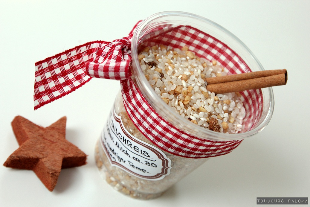 Toujours Paloma: Geschenke aus der Küche: Weihnachts-Milchreis mit ...