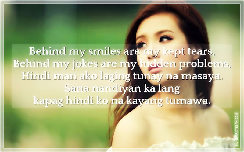 Behind My Smile Are My Kept Tears, Picture Quotes, Love Quotes, Sad Quotes, Sweet Quotes, Birthday Quotes, Friendship Quotes, Inspirational Quotes, Tagalog Quotes