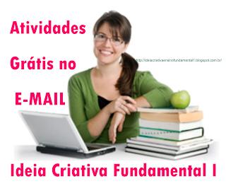 Atividades Ideia Criativa 1° A 5° Ano Grátis no seu E-MAIL