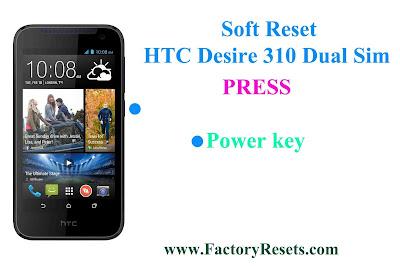 Soft Reset HTC Desire 310 Dual Sim