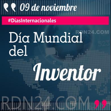 Día Mundial del Inventor #DíasInternacionales