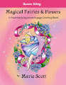 Magical Fairies & Flowers: A Find-the-fairy-on-each-page Coloring Book