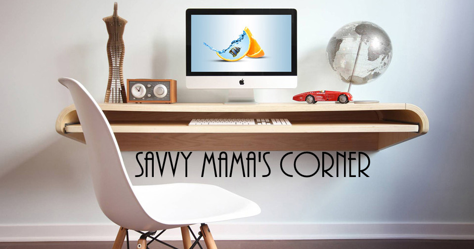 Savvy Mama's Corner