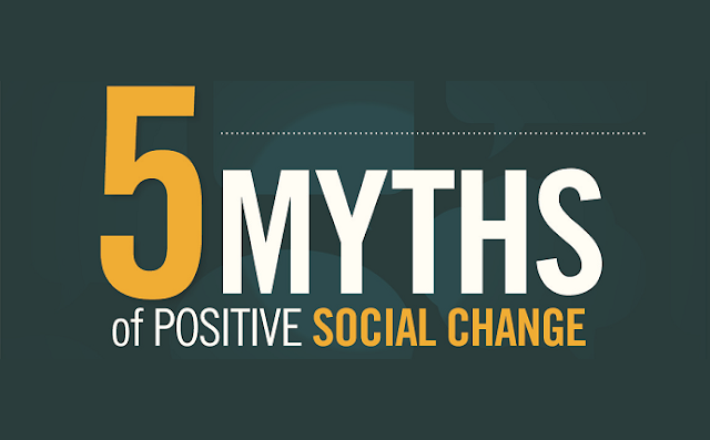 Image: 5 Myths Of Positive Social Change