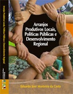 Livro Arranjos Produtivos Locais, Polticas Pblicas e Desenvolvimento Regional