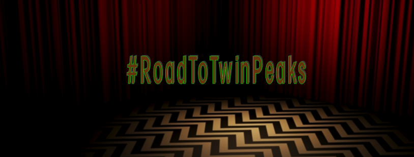 #RoadToTwinPeaks