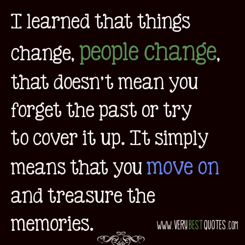 Great Moving On in Life Quotes