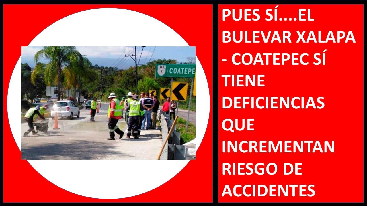 EL BULEVAR XALAPA - COATEPEC