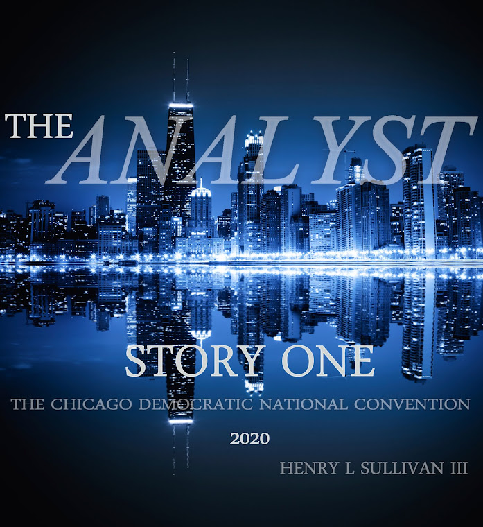 The Analyst: Story One of the Chicago Democratic National Convention - 2020