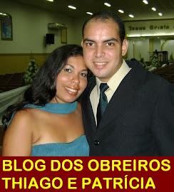 BLOG DOS OBREIROS THIAGO E PATRÍCIA