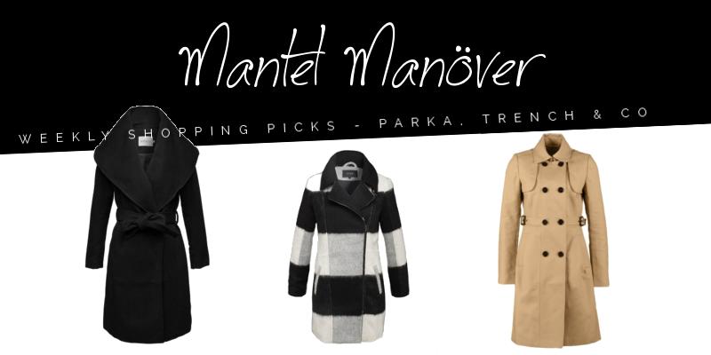 Weekly shopping picks: Mantel Manöver